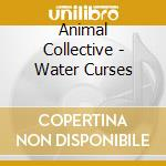 Water curses cd musicale di Collective Animal