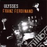 ULYSSES cd musicale di FRANZ FERDINAND