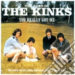 The best of-you really got me cd musicale di The Kinks