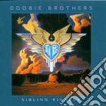 Doobie Brothers - Sibling Rivalry cd musicale di Brothers Doobie