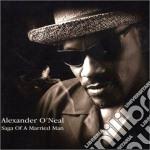 Alexander O'Neal - Saga Of A Married Man cd musicale di Alexander O'neal