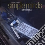 Simple Minds - Neon Lights cd musicale di Minds Simple