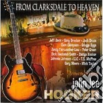 From Clarksdale To Heaven - Remembering John Lee Hooker cd musicale di ARTISTI VARI