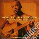 John Lee Hooker - Jack O'Diamonds cd musicale di HOOKER JOHN LEE