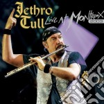 Jethro Tull - Live At Montreux 2003 cd musicale di Tull Jethro