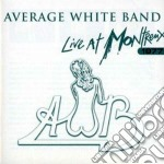 Average White Band - Live At Montreux 1977 cd musicale di Average white band