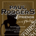Paul Rodgers & Friends - Live At Montreux 1994 cd musicale di Paul Rodgers