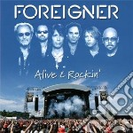 Foreigner - Alive & Rockin cd musicale di Foreigner