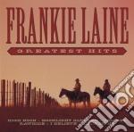 Frankie Laine - Greatest Hits cd musicale di Frankie Laine