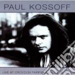 Paul Kossoff - Live At Fairfield Halls 15.06.75 cd musicale di Paul Kossoff