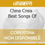China Crisis - The Best Songs Of cd musicale