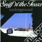 Sniff N' The Tears - Underground cd musicale di Sniff n the tears