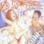 Ed Kuepper - Out-takes, Castaways Pirate Women cd musicale di Ed Kuepper
