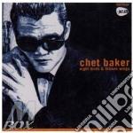 Chet Baker - Night Birds And Broken Wings cd musicale di Chet Baker