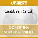 Carribean part 3 soca calypaso ecc..... cd musicale