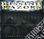 Pissing Razors - Where We Come From cd musicale di Razors Pissing