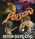 Poison - 7 Days Live cd musicale di POISON