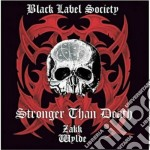 Black Label Society - Stronger Than Death cd musicale di BLACK LABEL SOCIETY
