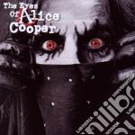 Alice Cooper - The Eyes Of Alice Cooper cd musicale di Alice Cooper