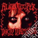 Alice Cooper - Dirty Diamonds cd musicale di Alice Cooper