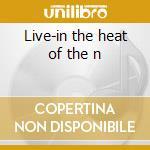 Live-in the heat of the n cd musicale di Head Diamond
