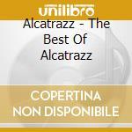 THE BEST OF ALCATRAZZ cd musicale di ALCATRAZZ