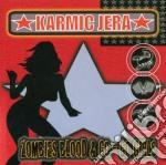 Karmic Jera - Zombie Blood & Go-go Girls cd musicale di Jera Karmic