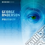 George Anderson - Positivity cd musicale di George Anderson