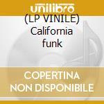 (LP VINILE) California funk lp vinile di Artisti Vari