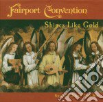SHINES LIKE GOLD cd musicale di FAIRPORT CONVENTION