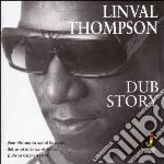 Linval Thompson - Dub Story cd musicale di Linval Thompson