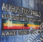 Augustus Pablo - Meets Lee Perry & The Wailers Band - Rare Dubs 1970-1971 cd musicale di Augustus Pablo