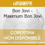 Maximum bon jovi cd musicale di Bon Jovi