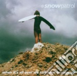 Snowpatrol - When Its All Over West Ill Haveto cd musicale di SNOW PATROL