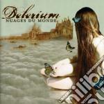 Delerium - Nuages Du Monde cd musicale di DELIRIUM