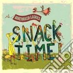 Ladies Barenaked - Snacktime cd musicale di BARENAKED LADIES