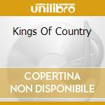 Various - Kings Of Country cd musicale