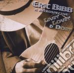 Eric Bibb - A Retrospective: Livin' Lovin' & Doin' cd musicale di Eric Bibb