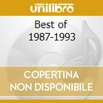 Best of 1987-1993 cd musicale