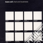 Ikara Colt - Chat And Business cd musicale di Colt Ikara
