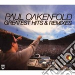 GREATEST HITS & REMIXES MIXED cd musicale di Paul Oakenfold