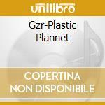 Plastic planet cd musicale di G/z/r/