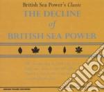 British Sea Power's Classic - The Decline Of British Sea Power cd musicale di British sea power's c.