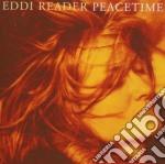 Eddi Reader - Peacetime cd musicale di EDDY READER