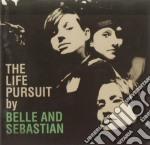 Belle And Sebastian - The Life Pursuit cd musicale di BELLE AND SEBASTIAN