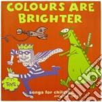 COLOURS ARE BRIGHTER cd musicale di ARTISTI VARI