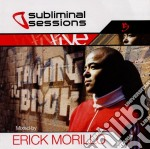 SUBLIMINAL SESSIONS 5 mixed by E.MORILLO cd musicale di AA.VV.