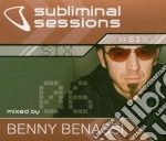 SUBLIMINAL SESSIONS 6 MIXED BY BENNY BEN cd musicale di AA.VV.