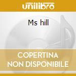 Ms hill cd musicale di Lauryn Hill