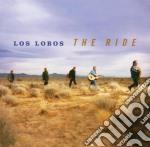 Los Lobos - The Ride cd musicale di LOS LOBOS